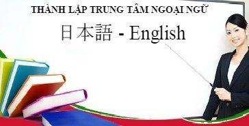 Hồ sơ thành lập trung tâm ngoại ngữ tại Cần Thơ